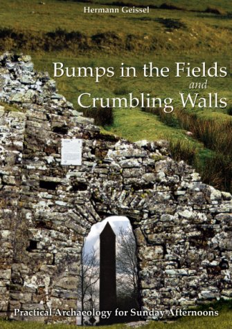 Bumps in the Fields and Crumbling Walls